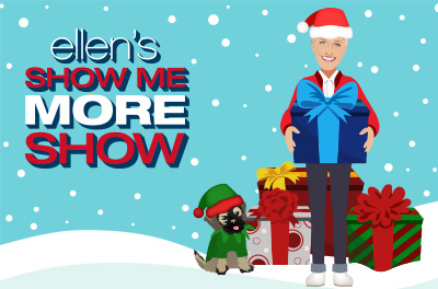 Watch Ellen's Show Me More Show & Win a Virtual Seat at a 12 Days Show! (6 of 6)